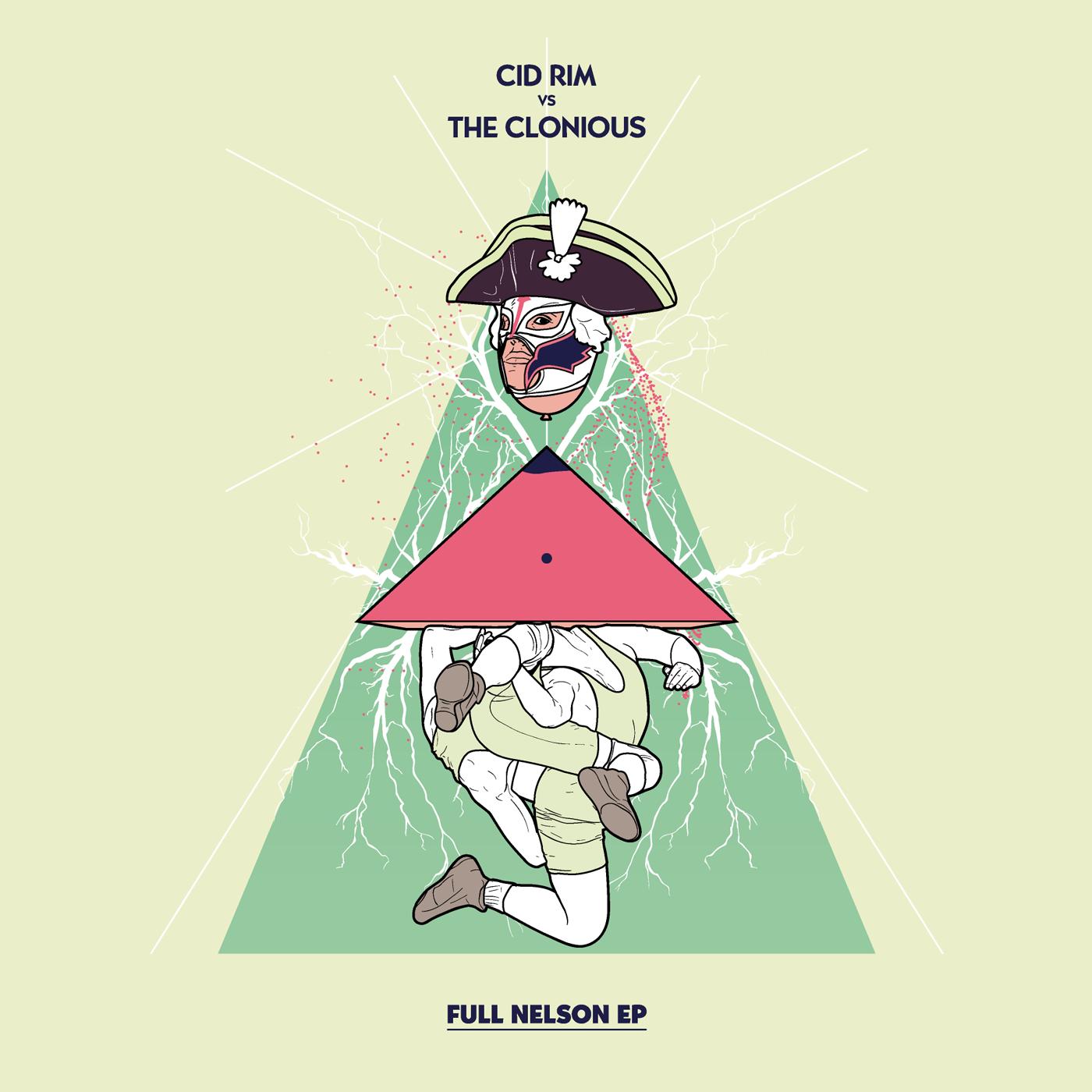 Cid Rim vs. The Clonious - Full Nelson