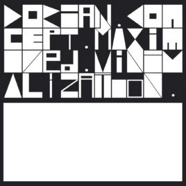 Dorian Concept – Maximized Minimalization
