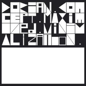 Dorian Concept - Maximized Minimalization