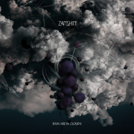 Zanshin – Rain Are In Clouds