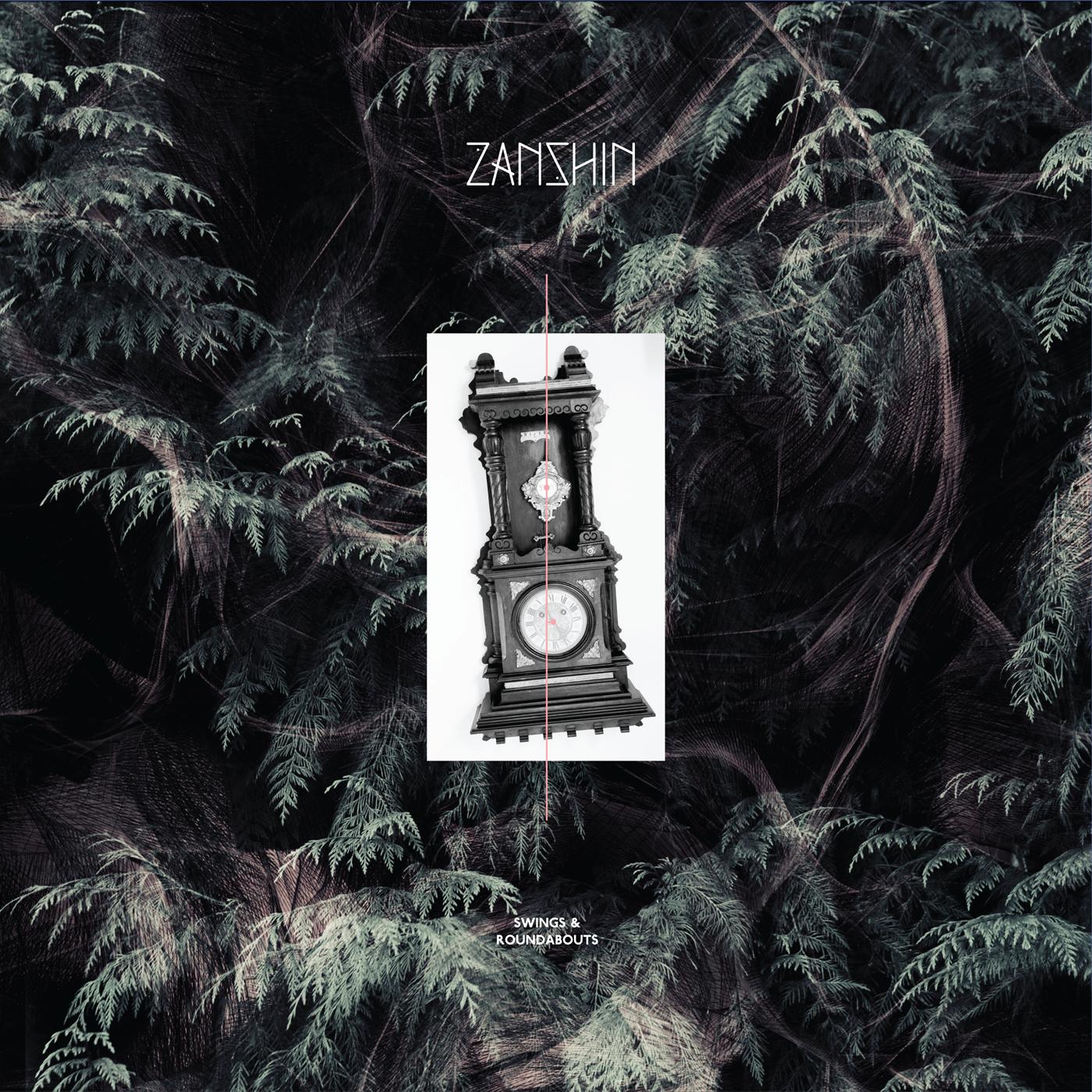 Zanshin - Swings & Roundabouts EP
