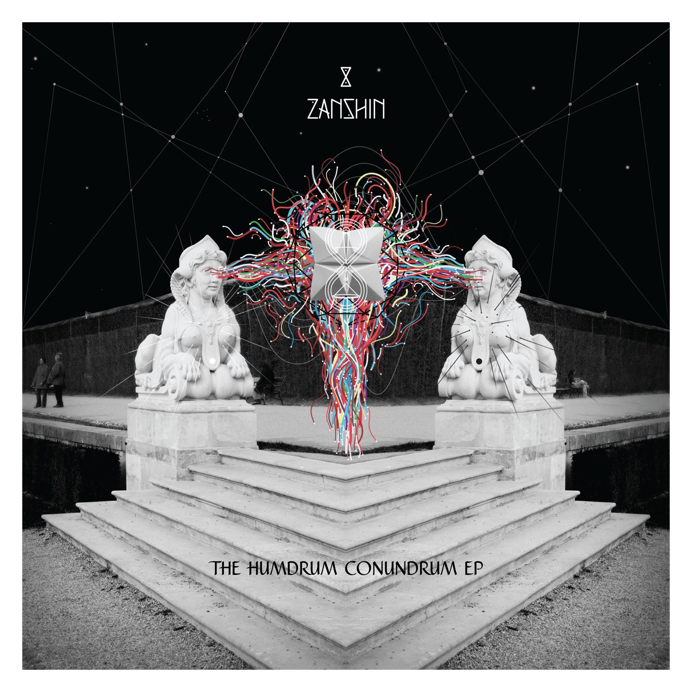 Zanshin - The Humdrum Conundrum EP