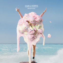Ogris Debris – Brainfreeze